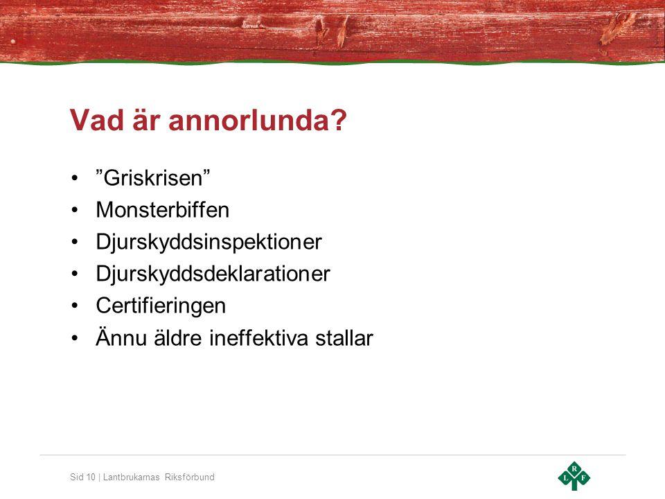 Sid 10 | Lantbrukarnas Riksförbund Vad är annorlunda.