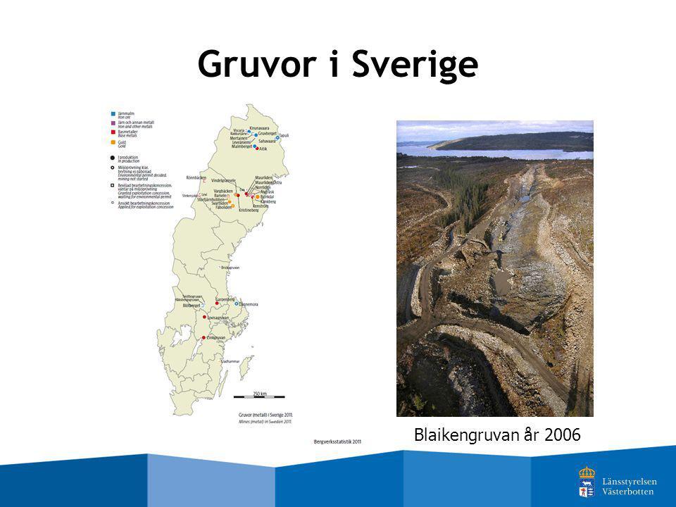 Gruvor i Sverige Blaikengruvan år 2006