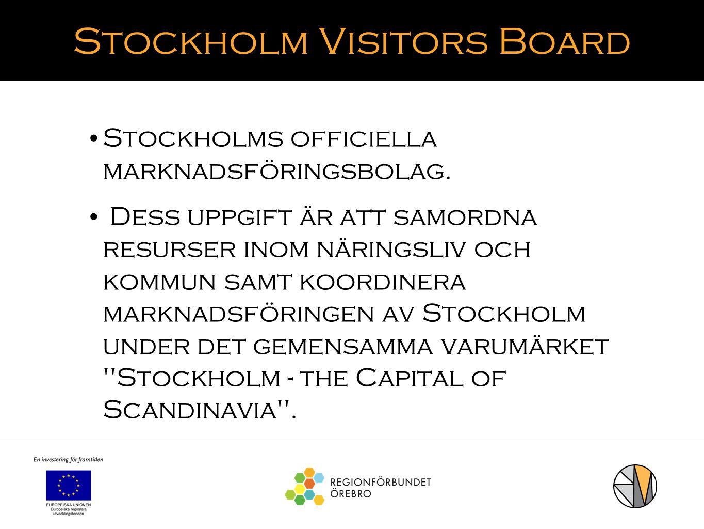 Stockholm Visitors Board Stockholms officiella marknadsföringsbolag. Dess uppgift är att samordna resurser inom näringsliv och kommun samt koordinera