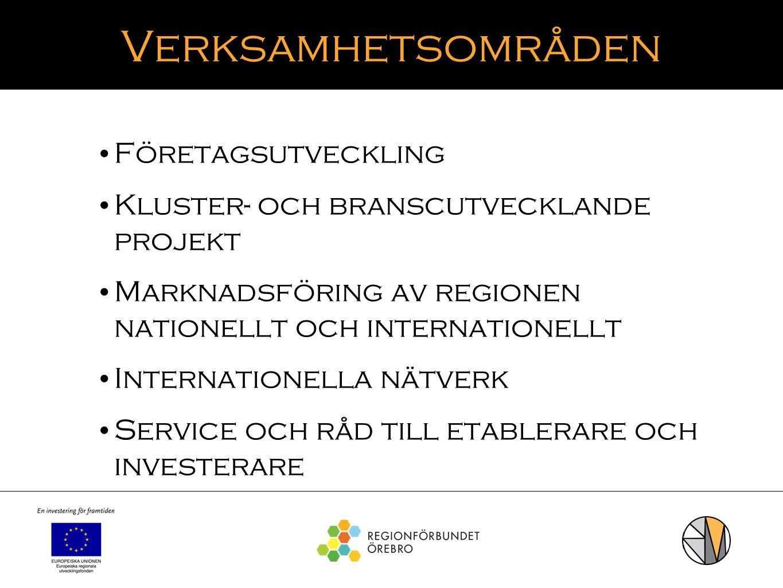 Verksamhetsområden Företagsutveckling Kluster- och branscutvecklande projekt Marknadsföring av regionen nationellt och internationellt Internationella