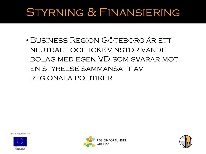 Styrning & Finansiering Business Region Göteborg är ett neutralt och icke-vinstdrivande bolag med egen VD som svarar mot en styrelse sammansatt av reg