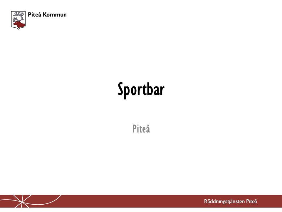 Sportbar Piteå Räddningstjänsten Piteå