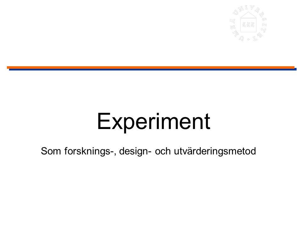 Introduktion Experiment som forsknings-, design- och utvärderingsmetod Population, urval, operationalisering, reliabilitet, validitet Experiment, teori och design inom MDI - kommentar till artikeln av Landauer Exempel på ett experiment rörande informationsvisualisering