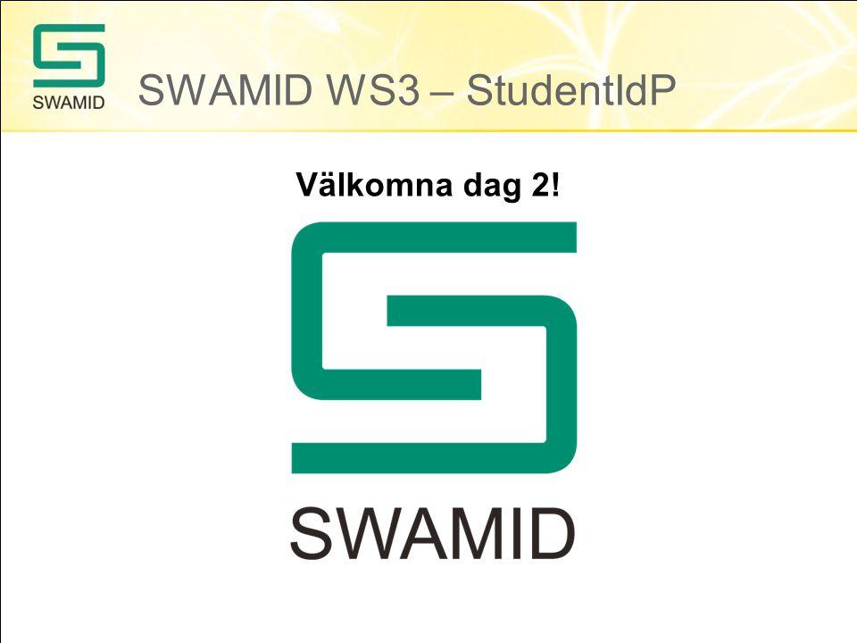 SWAMID WS3 – StudentIdP Välkomna dag 2!
