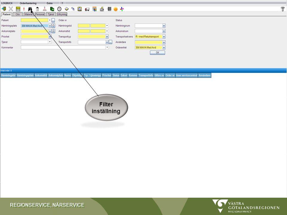 REGIONSERVICE, NÄRSERVICE Stäng formuläret Öppna tilläggsfält Sök /ställ in filtrering Koppla samman avdelningar Infoga första möjliga tid Visa efterf
