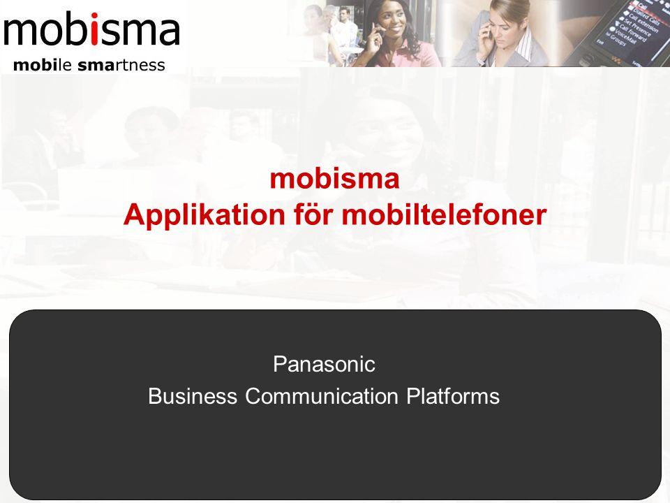 mobisma Applikation för mobiltelefoner Panasonic Business Communication Platforms