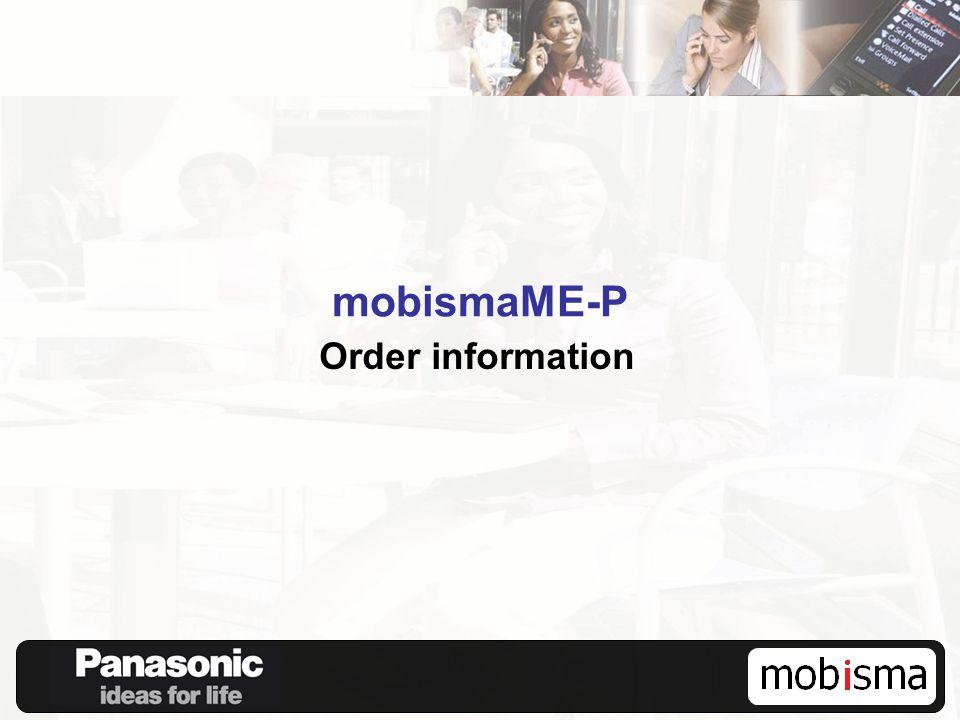 mobismaME-P Order information