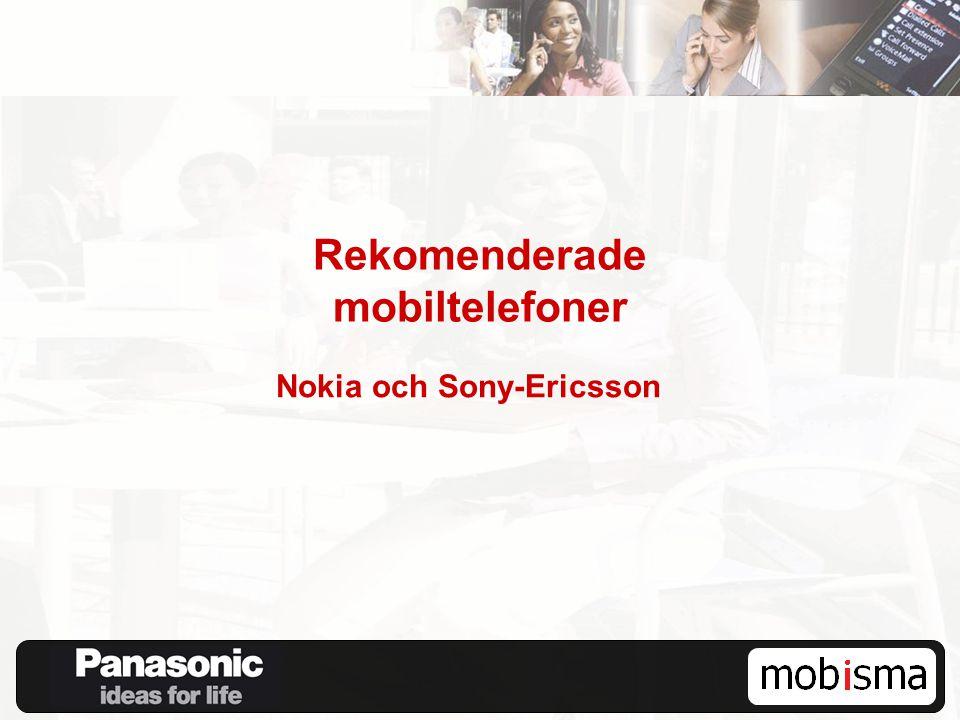 Rekomenderade mobiltelefoner Nokia och Sony-Ericsson