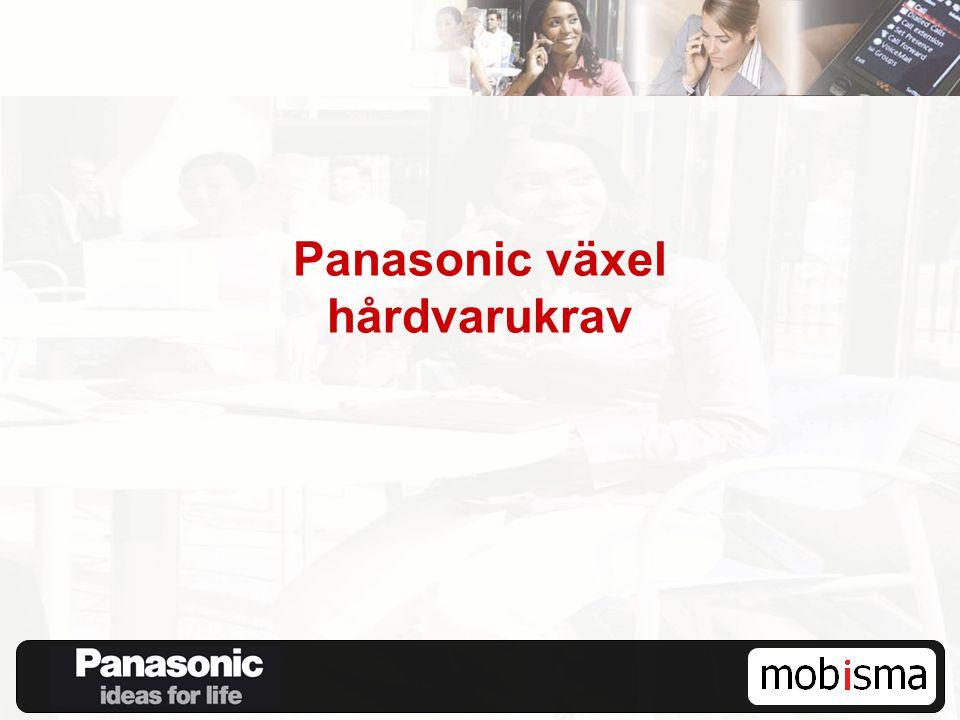 Panasonic växel hårdvarukrav