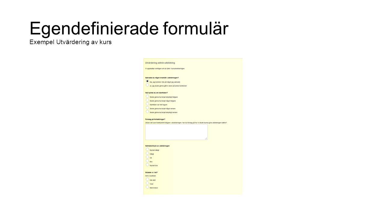 Egendefinierade formulär Exempel Utvärdering av kurs