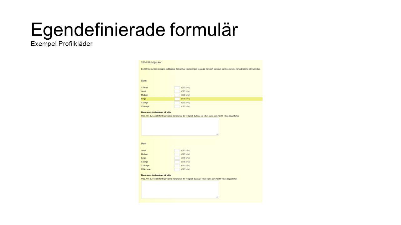 Egendefinierade formulär Exempel Profilkläder, statistik