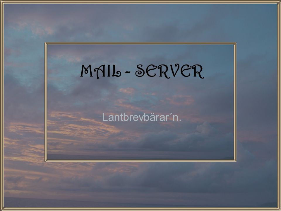 MAIL - SERVER Lantbrevbärar´n.