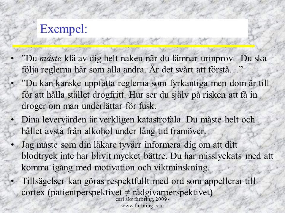 """carl åke farbring, 2009 - www.farbring.com """"Du måste klä av dig helt naken när du lämnar urinprov. Du ska följa reglerna här som alla andra. Är det sv"""