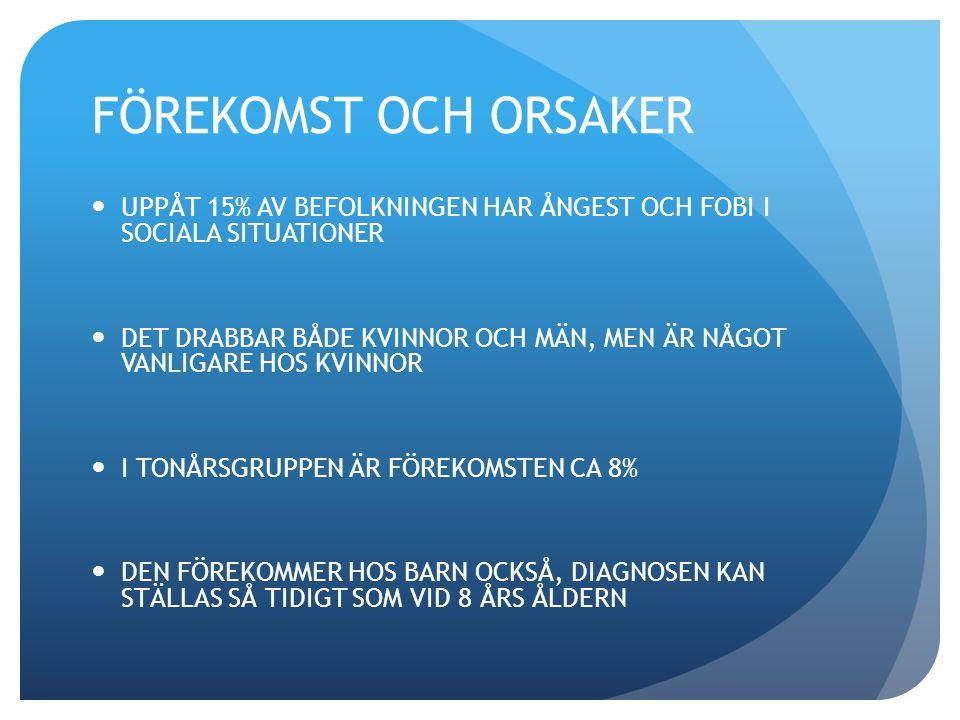ORSAKER TYPISKA PERSONLIGHETSDRAG - TILLBAKADRAGENHET - PEDANTERI - HÖG MORAL-KODEX - UTPRÄGLAT KÄNSLOTÄNKANDE - HÖG AUTONOM LABILITET - INTOLERANS MOT STRESS, ÅNGEST OCH OBEHAG