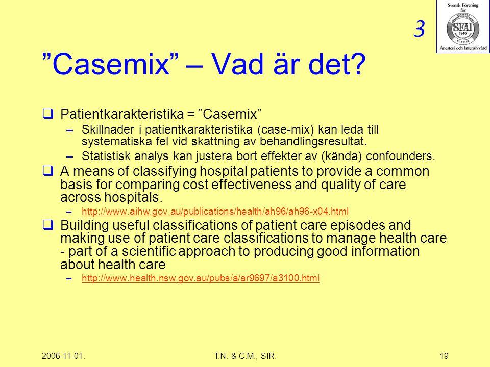 2006-11-01.T.N. & C.M., SIR.19 Casemix – Vad är det.