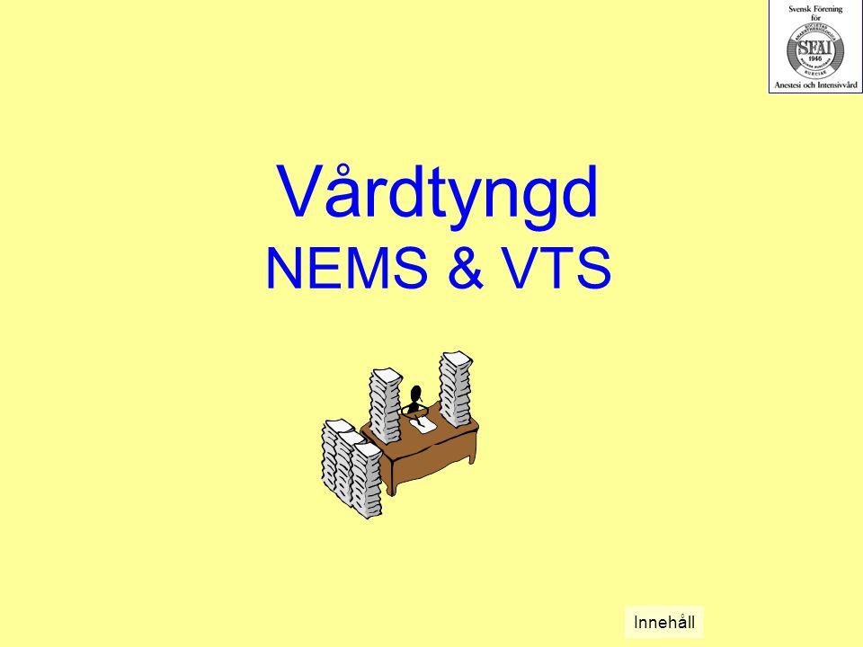 Vårdtyngd NEMS & VTS Innehåll