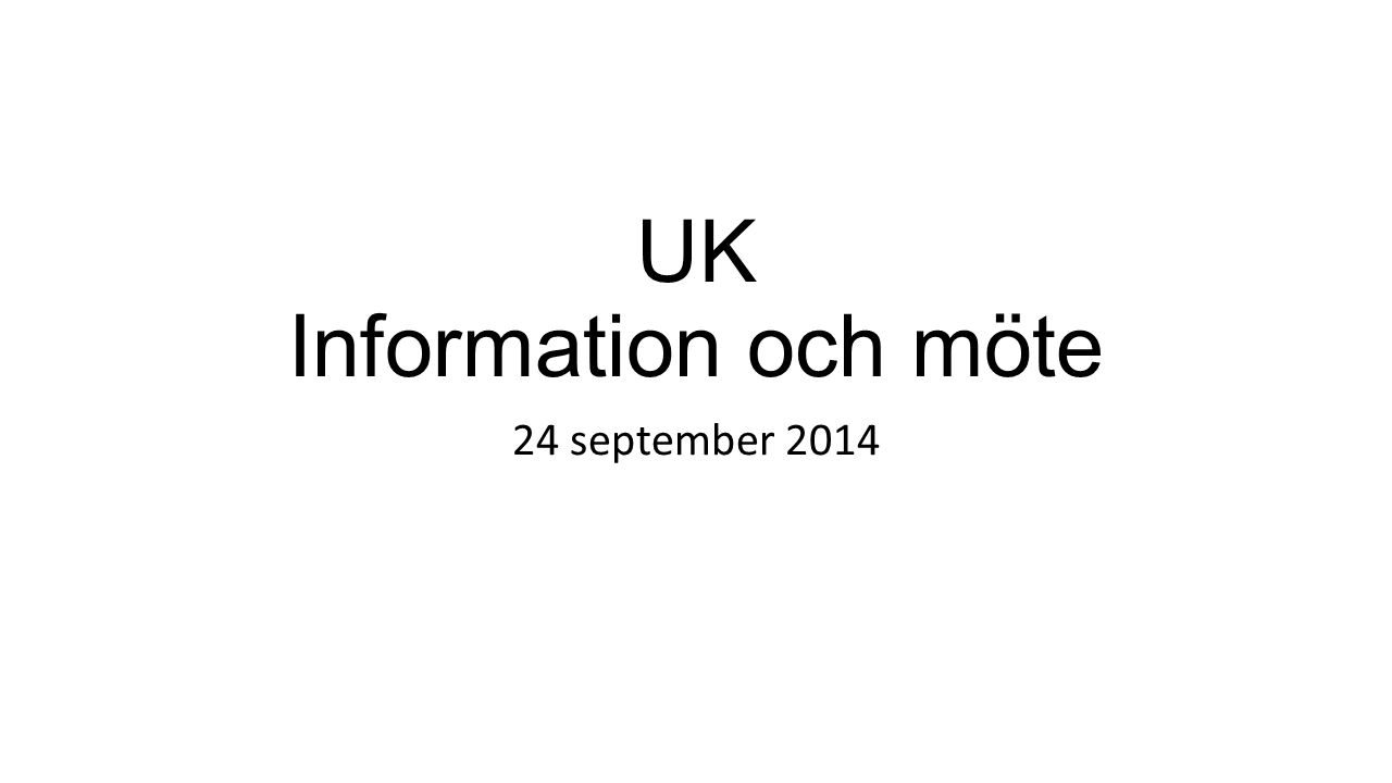 UK Information och möte 24 september 2014