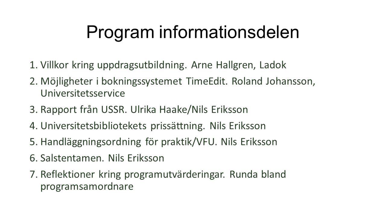 Program informationsdelen 1.Villkor kring uppdragsutbildning.
