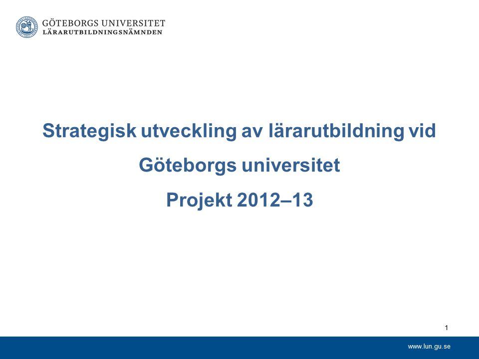 www.lun.gu.se Beslut 13/12 2011 (1) Områden och anslag OmrådenEstetiska lärprocesser IKT och digital kompetens Internationalisering Lärande för hållbar utveckling Anslag3,6 miljoner