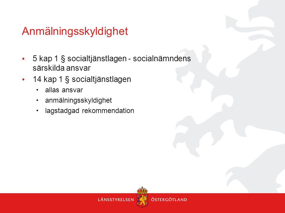 Anmälningsskyldighet 5 kap 1 § socialtjänstlagen - socialnämndens särskilda ansvar 14 kap 1 § socialtjänstlagen allas ansvar anmälningsskyldighet lags