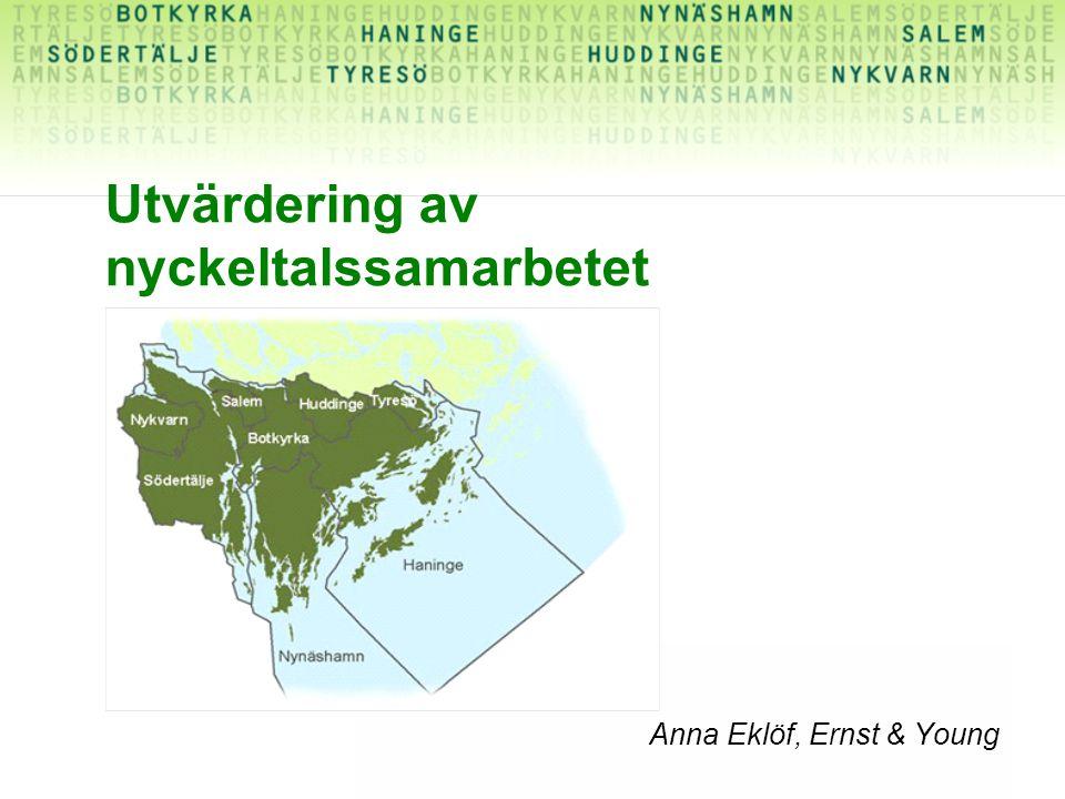 Anna Eklöf, Ernst & Young Utvärdering av nyckeltalssamarbetet