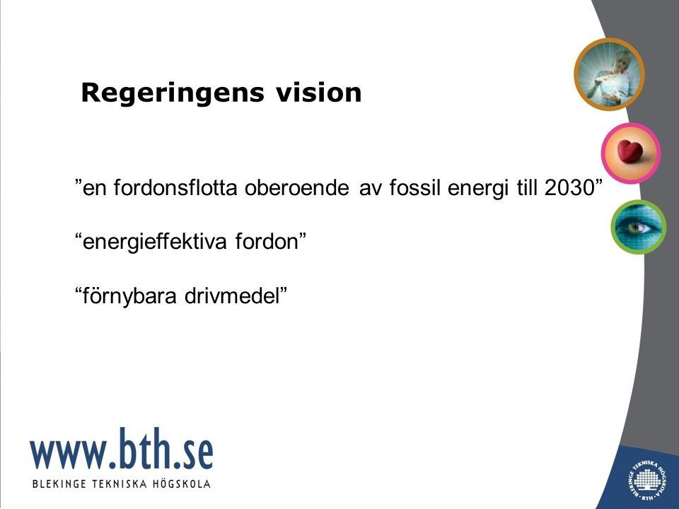 en fordonsflotta oberoende av fossil energi till 2030 energieffektiva fordon förnybara drivmedel Regeringens vision