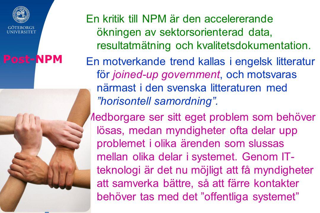 En kritik till NPM är den accelererande ökningen av sektorsorienterad data, resultatmätning och kvalitetsdokumentation.