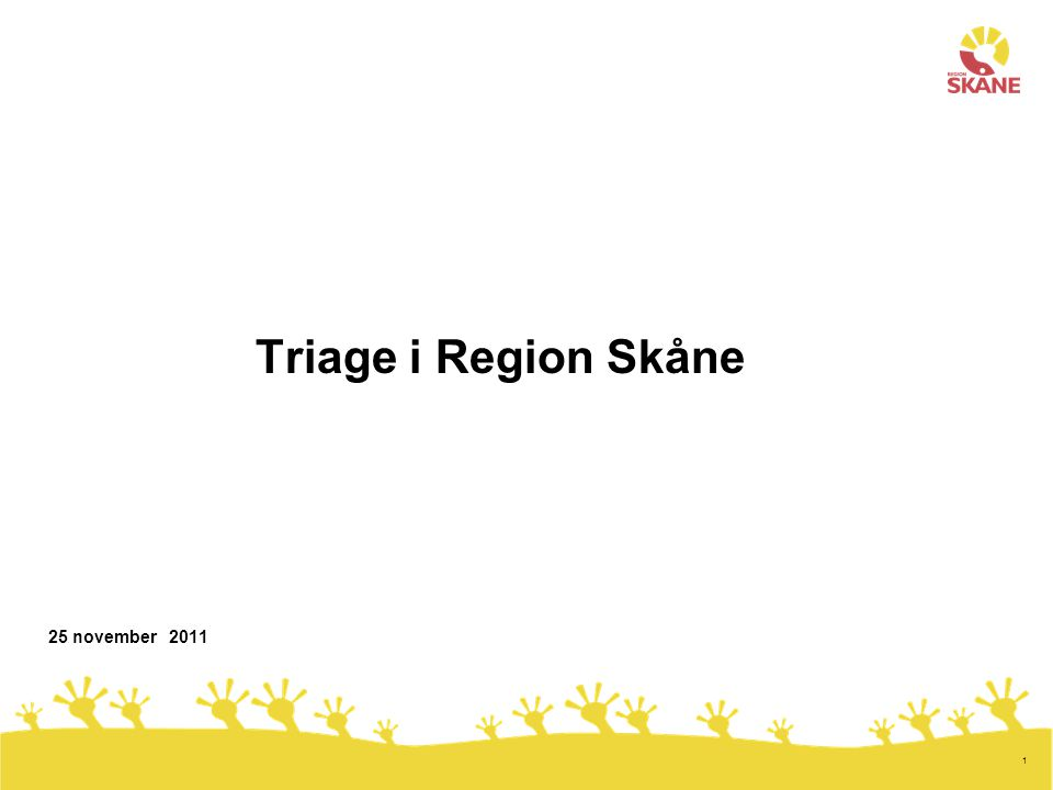 2 Hälso- och sjukvårdsnämnden beslutade 2006-06-21 - att godkänna gemensamma riktlinjer och gemensamt beslutsstöd för triage används i Region Skåne - att hälso- och sjukvårdsdirektören får i uppdrag att skapa en driftsorganisation för triage i Region Skåne - att anvisa medel för en driftsorganisation