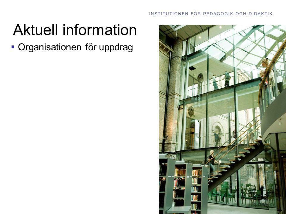 Aktuell information  Organisationen för uppdrag