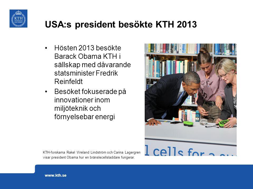 Hösten 2013 besökte Barack Obama KTH i sällskap med dåvarande statsminister Fredrik Reinfeldt Besöket fokuserade på innovationer inom miljöteknik och