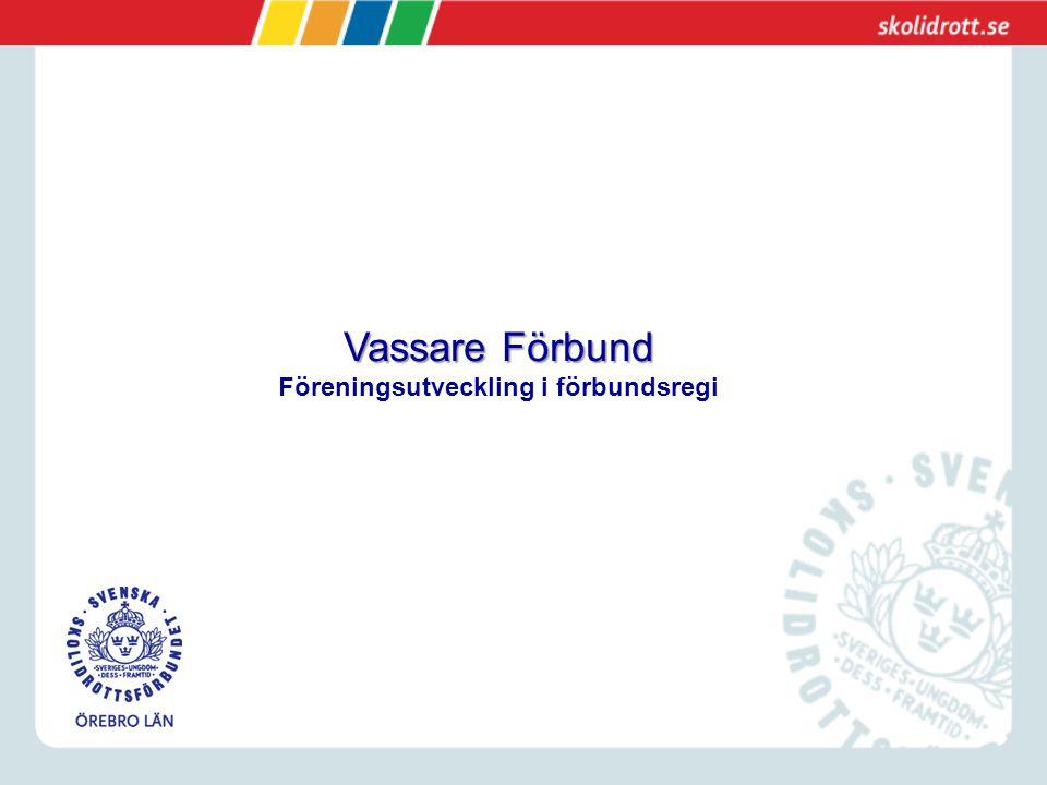 Vassare Förbund Föreningsutveckling i förbundsregi