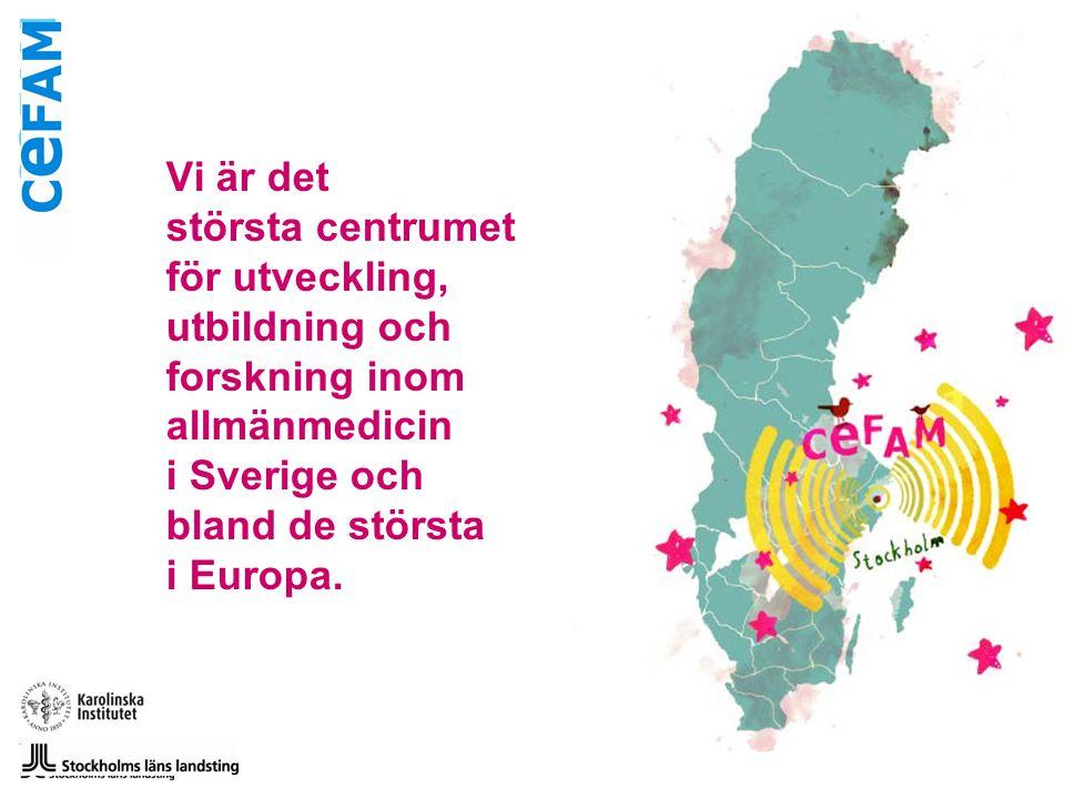 Vi är det största centrumet för utveckling, utbildning och forskning inom allmänmedicin i Sverige och bland de största i Europa.