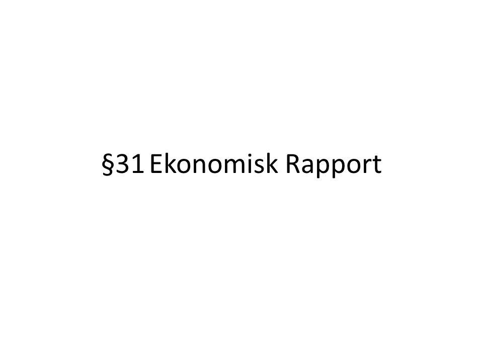 §31Ekonomisk Rapport