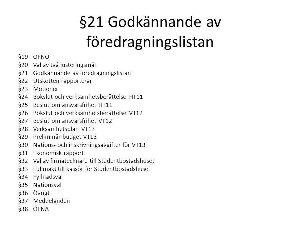 § 35 Nationsval Novischförman (1Terminer) : Rebecka Hagfeldt Novischförman (2Terminer) : Elina Jonsson