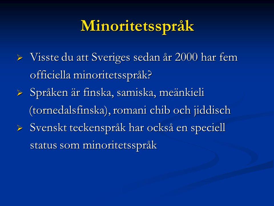 Språkrådet (1) Svenska språkvårdarnas huvuduppgifter är att:  följa svenskans utveckling i tal och skrift  ge språklig hjälp, t.