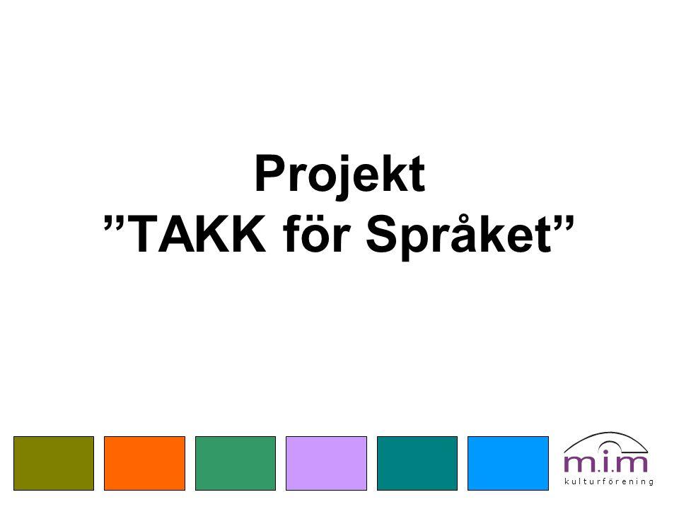 """Projekt """"TAKK för Språket"""""""