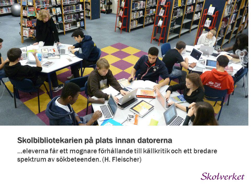 -Vi försöker att integrera biblioteket i det lärarna arbetar med oavsett ämnesområde genom att koppla Skolbibliotekarien på plats innan datorerna …ele