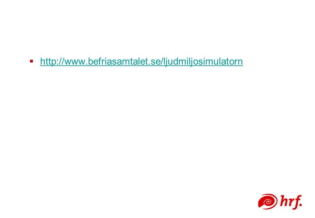  http://www.befriasamtalet.se/ljudmiljosimulatorn http://www.befriasamtalet.se/ljudmiljosimulatorn