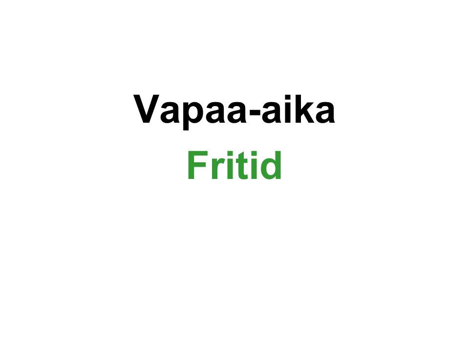 Vapaa-aika Fritid