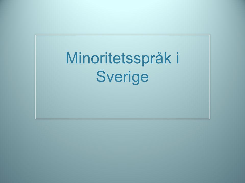 Minoritetsspråk i Sverige