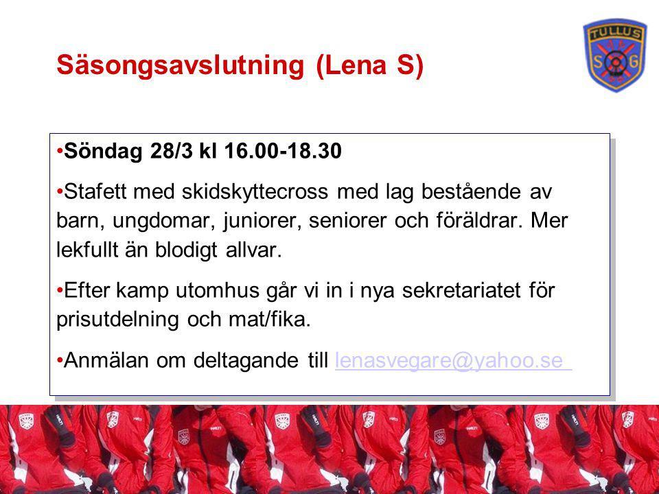Säsongsavslutning (Lena S) Söndag 28/3 kl 16.00-18.30 Stafett med skidskyttecross med lag bestående av barn, ungdomar, juniorer, seniorer och föräldrar.