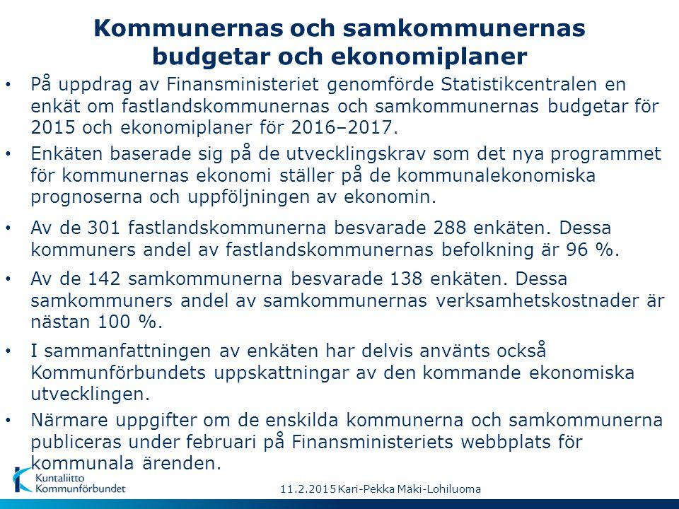 11.2.2015 Kari-Pekka Mäki-Lohiluoma Kommunernas och samkommunernas budgetar och ekonomiplaner Av de 142 samkommunerna besvarade 138 enkäten.