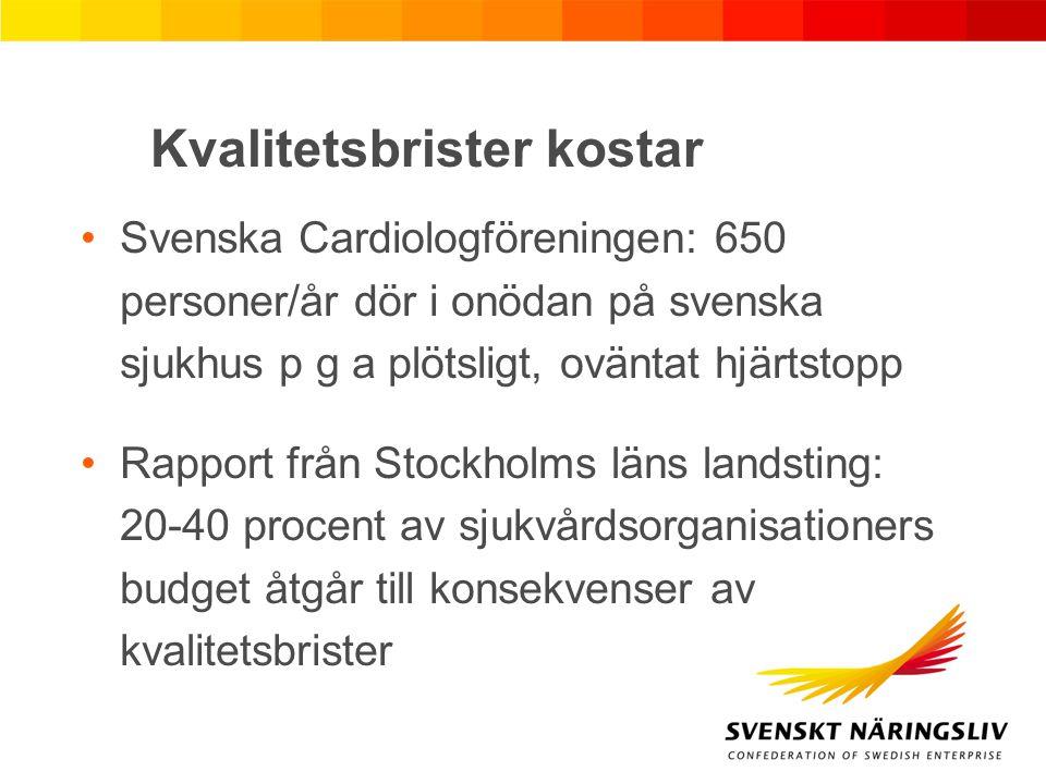 Kvalitetsbrister kostar Svenska Cardiologföreningen: 650 personer/år dör i onödan på svenska sjukhus p g a plötsligt, oväntat hjärtstopp Rapport från