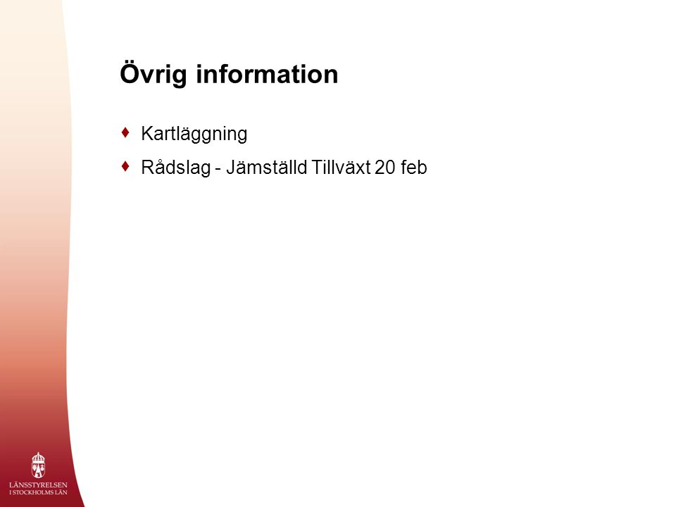 Övrig information  Kartläggning  Rådslag - Jämställd Tillväxt 20 feb
