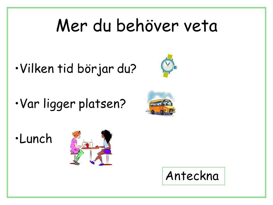 Mat Närmaste skolan i kommunen Matbidrag: 30kr/dag med närvaro –Mer än 1km till närmaste skola –Sen/tidig lunch