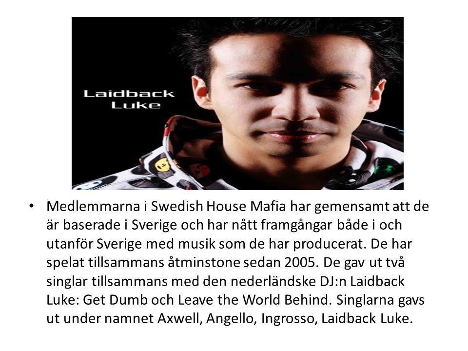 Medlemmarna i Swedish House Mafia har gemensamt att de är baserade i Sverige och har nått framgångar både i och utanför Sverige med musik som de har p