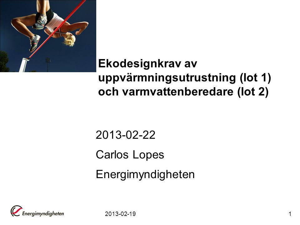 2013-02-1922 Smart control Om besparing>7% –SCF= besparing –Smart =1 Om smart=1, lägre ekodesignkrav för att undvika incitament att investera i Smart control isf bättre isolering Men om den stängs av  ingen besparing Risk för legionella utveckling?