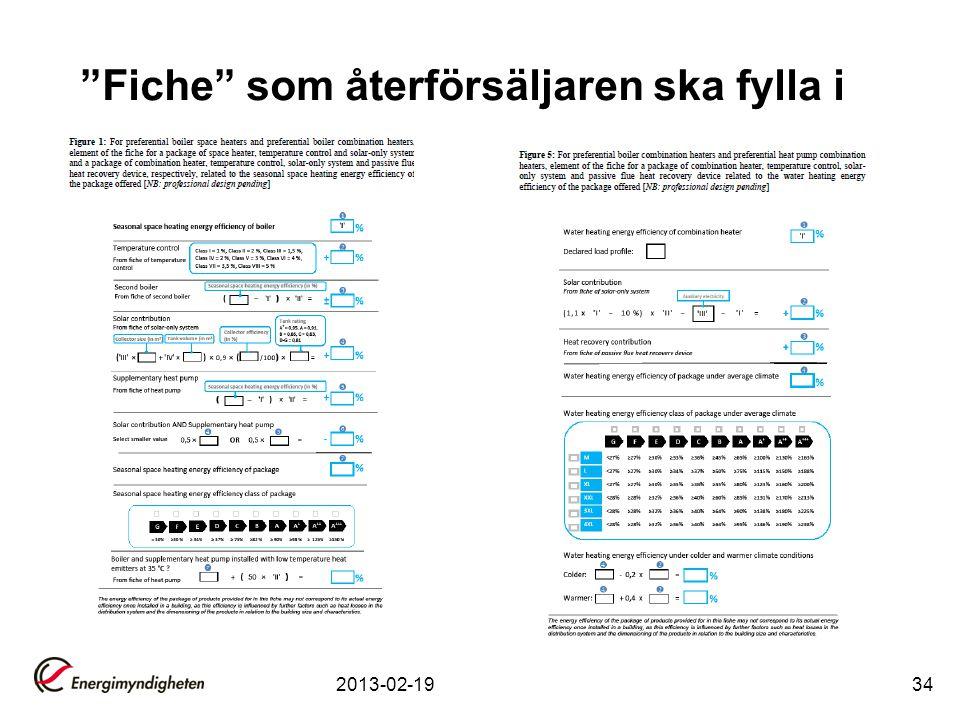"""""""Fiche"""" som återförsäljaren ska fylla i 2013-02-1934"""