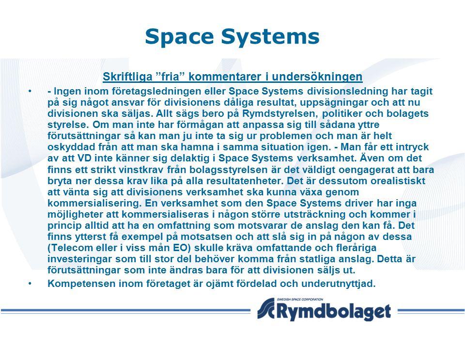 """Space Systems Skriftliga """"fria"""" kommentarer i undersökningen - Ingen inom företagsledningen eller Space Systems divisionsledning har tagit på sig någo"""