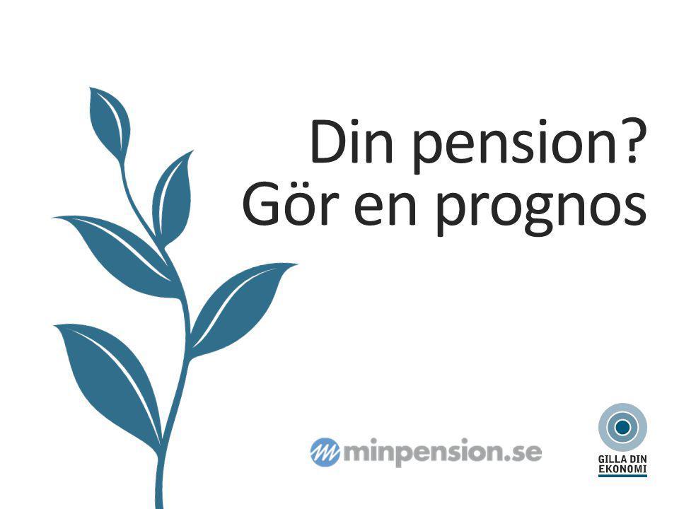 Din pension? Gör en prognos
